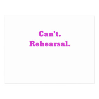 Cant Rehearsal Postcard