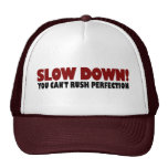 Can'T Rush Perfection Trucker Hat