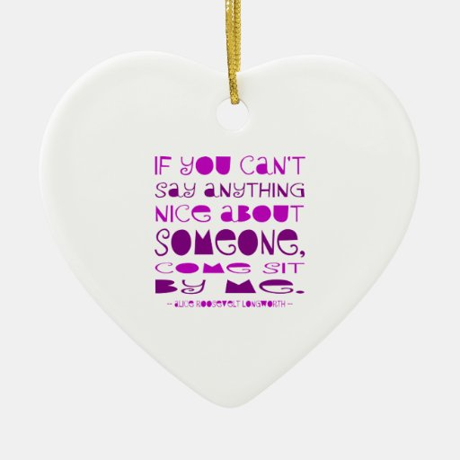 Can't Say Anything Nice Double-Sided Heart Ceramic Christmas Ornament