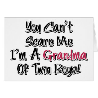 Can't Scare Me Grandma of Twin Boys Cute Quote Card