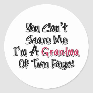 Can't Scare Me Grandma of Twin Boys Cute Quote Classic Round Sticker