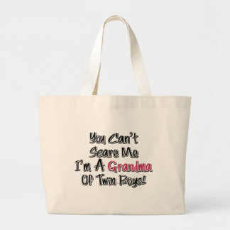Can't Scare Me Grandma of Twin Boys Cute Quote Large Tote Bag