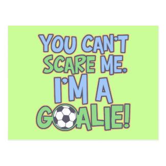 Can't Scare Me I'm A Goalie Postcard