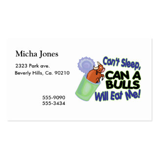 Can't Sleep Can Of Bulls Will Eat Me Business Card