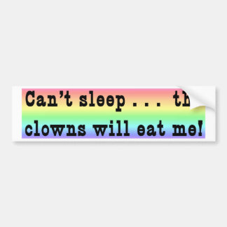 Can't Sleep Car Bumper Sticker