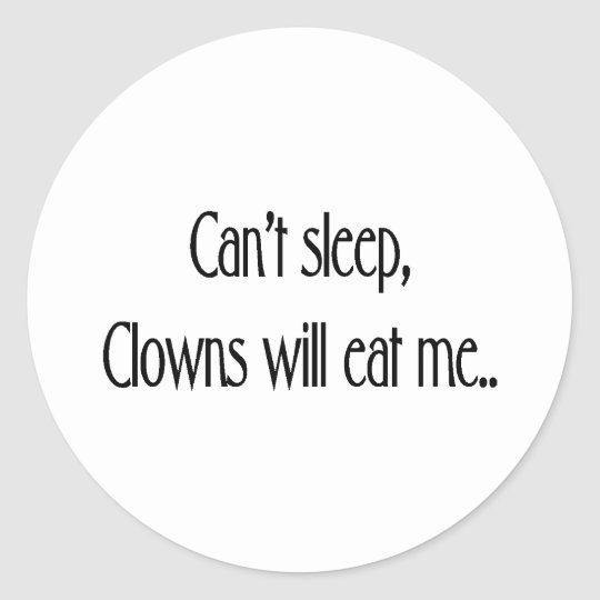 Can't sleep classic round sticker