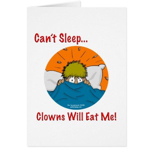 Can't sleep clowns will eat me card
