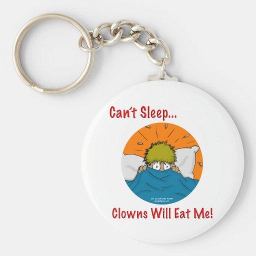 Can't sleep clowns will eat me keychain