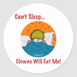 Can't sleep clowns will eat me classic round sticker