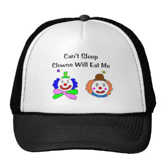 Can't Sleep Clowns Will Eat Me Trucker Hat