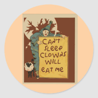 Can't Sleep, Clowns Will Eat Me Tshirts Classic Round Sticker