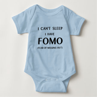 Can't Sleep I Have FOMO Baby Bodysuit