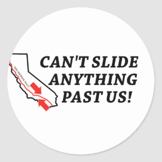 Can't Slide Anything Past Us! Stickers