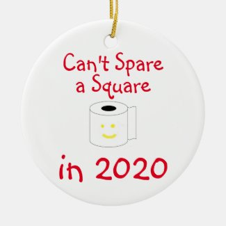 Can't Spare a Square in 2020 Christmas Ceramic Ornament