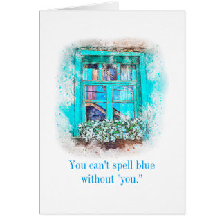 Can't Spell Blue Without You Missing You Card