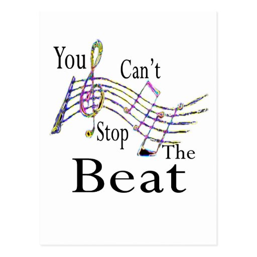 Can't Stop The Beat......bigger Postcard