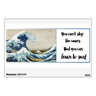 Cant stop the waves, you can learn to surf decal