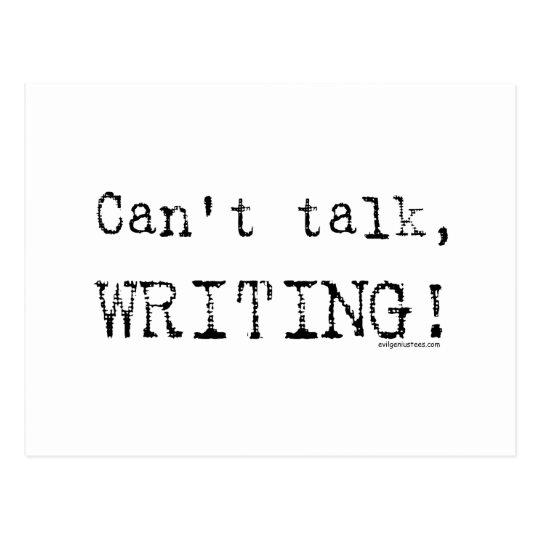 Can't talk, writing! postcard