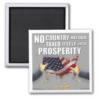 Can't Tax Into Prosperity... Magnet