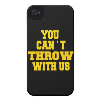 Can't Throw with Us iPhone 4 Case