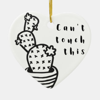 Cant Touch Cactus Ceramic Ornament