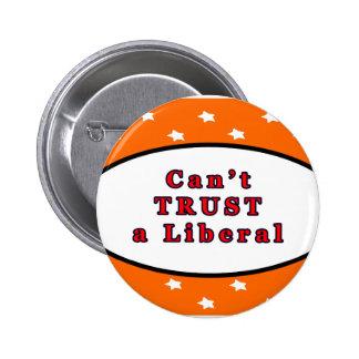 Can't TRUST a Liberal Orange Stars The MUSEUM Zazz 2 Inch Round Button