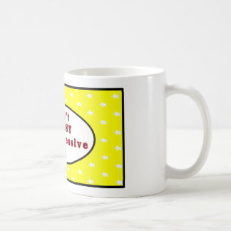 Can't TRUST a Progressive Yellow  Stars The MUSEUM Classic White Coffee Mug