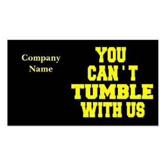 Can't Tumble with us Double-Sided Standard Business Cards (Pack Of 100)