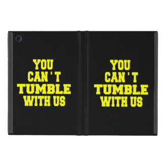 Can't Tumble with us Case For iPad Mini