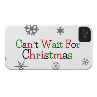 Can't Wait For Christmas iPhone 4 Case-Mate Case