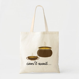 Cant wait for the soup!! tote bag
