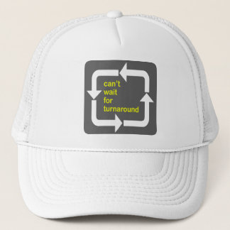 Can't Wait for Turnaround hat