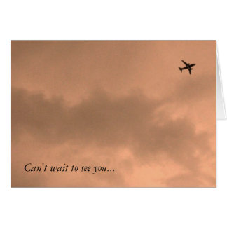 Can't wait to see you... greeting card