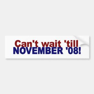 Can'T Wait To Vote Bumper Sticker