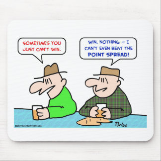 can't win beat point spread mouse pad