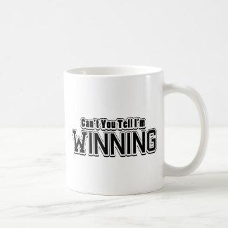 Can't You Tell I'm Winning Coffee Mug