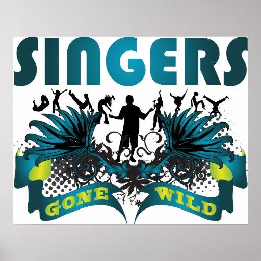 Cantantes idos salvajes posters