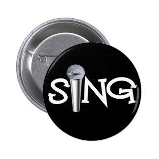 Cante con el micrófono pin redondo de 2 pulgadas