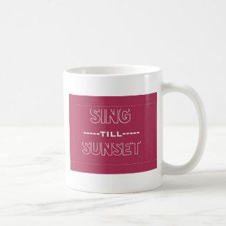 Cante hasta puesta del sol taza