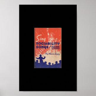 Cante las canciones de la sociabilidad -- reliquia póster