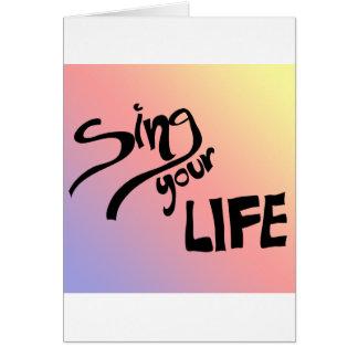 Cante su vida tarjeta de felicitación