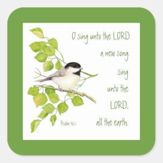 Cante una nueva canción al señor, a la escritura y pegatina cuadrada