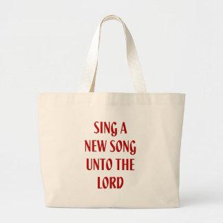 Cante una nueva canción al señor bolsas