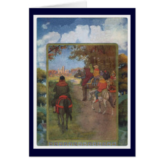 Canterbury Tales - The Pilgrims Arrive Card