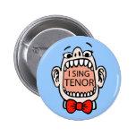 Canto el botón del tenor pins