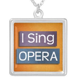 Canto el collar de la ópera