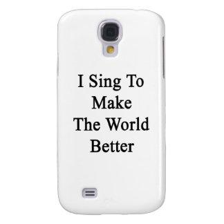 Canto para hacer el mundo mejor