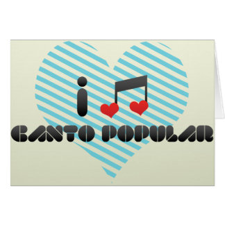 Canto Popular fan Greeting Card