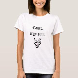 ¡Canto, por lo tanto estoy! (Latín) Playera