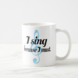 Canto porque debo regalo de la música taza básica blanca